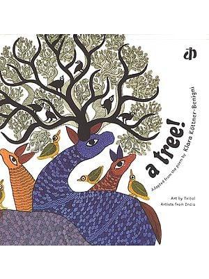 A Tree (Adapted from The Poem by Klara Kottner- Benigni)