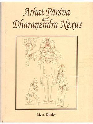 Arhat Parva and Dharanendra Nexus