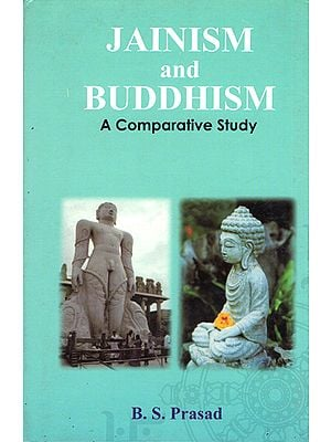 Jainism and Buddhism (A Comparative Study)