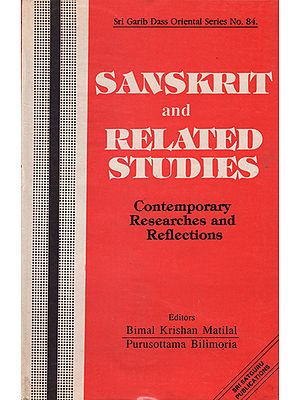 Sanskrit and Related Studies- Contemporary Researches and Reflections (An Old and Rare Book)