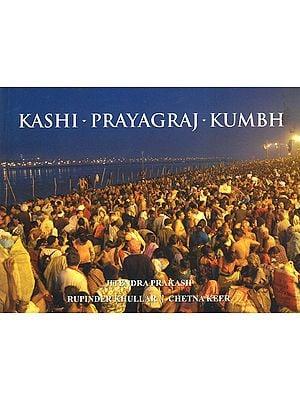 Kashi Prayagraj Kumbh