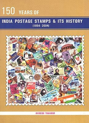 150 Years of India Postage Stamsps and Its History (1854-2004)