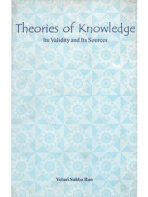 Theories of Knowledge- Its Validity and Its Sources (An Old Book)