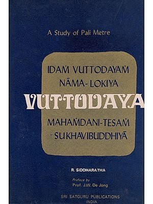 Samgharakkhita's Vuttodaya- A Study of Pali Metre (An Old and Rare Book)