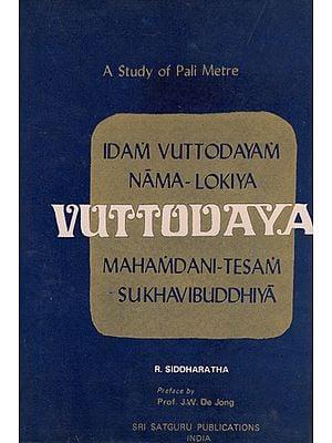 Samgharakkhita's Vuttodaya- A Study of Pali Metre (An Old and Rare Book)