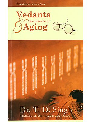 Vedanta and The Science of Aging
