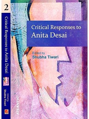 Critical Responses to Anita Desai (Set of 2 Volumes)