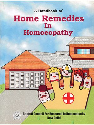 A Handbook of Home Remedies in Homoeopathy
