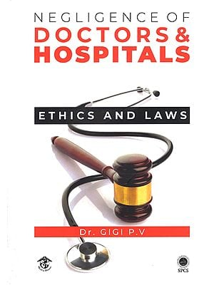 Negligence of Doctors and Hospitals