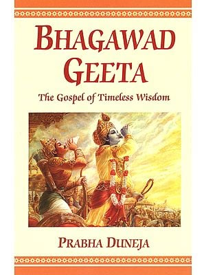 Bhagawad Geeta (The Gospel of Timeless Wisdom)