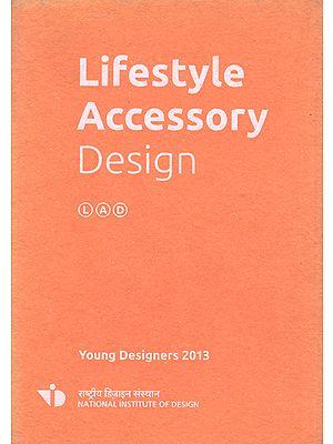 Lifestyle Accessory Design