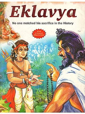 Eklavya (No One Matched his Sacrifice in the History)