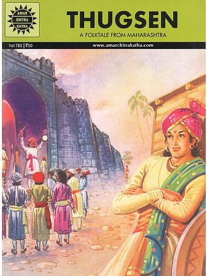 Thugsen- A Folktale from Maharashtra (A Comic Book)