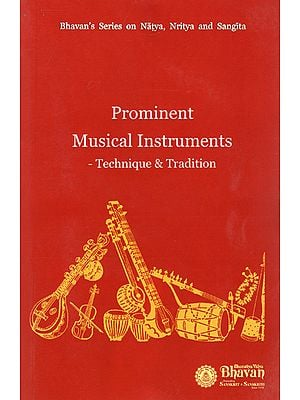 Prominent Musical Instruments- Technique and Tradition
