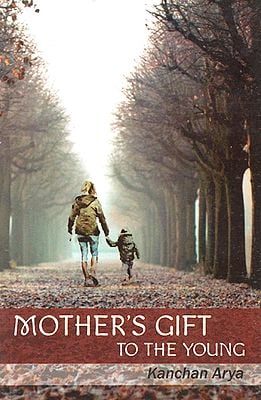 Mother's Gift to The Young