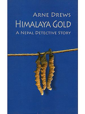Himalaya Gold (A Nepal Detective Story)
