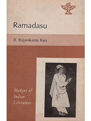 Ramadasu - Makers of Indian Literature (An Old and Rare Book)