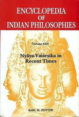 Nyaya-Vaisesika in Recent Times: Encyclopedia of Indian Philosophies (Volumes-XXV)