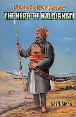 Maharana Pratap - The Hero of Haldighati (An Old and Rare Book)