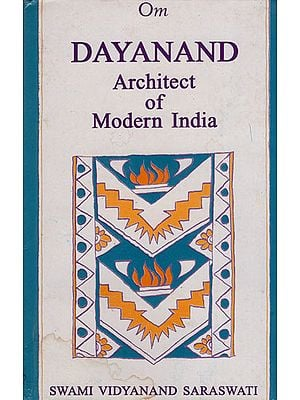 Dayanand Architect of Modern India (An Old and Rare Book)