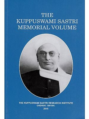 The Kuppuswami Sastri Memorial Volume