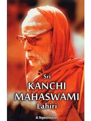 Sri Kanchi Mahaswami Lahiri