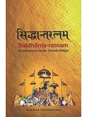 Siddhanta - Ratnam (An Introduction to the Govinda - Bhasya)