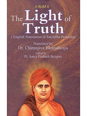 The Light of Truth (English Translation of Satyartha Prakasha)