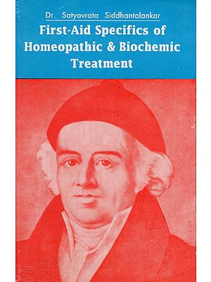 First - Aid Specifics of Homeopathic and Biochemic Treatment