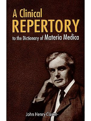 A Clinical Repertory to The Dictionary of Materia Medica