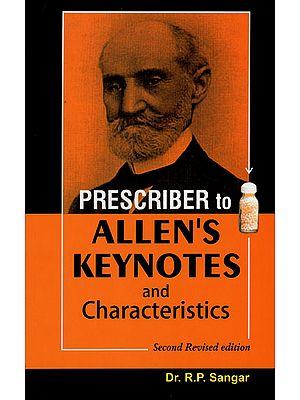 Prescriber to Allen's Keynotes and Characteristics