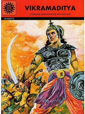 Vikramaditya - Courage and Honour Win the Day (A Comic Book)