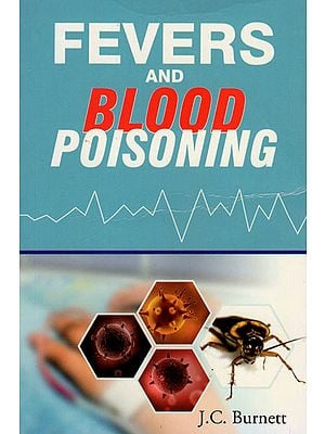 Fevers and Blood Poisoning