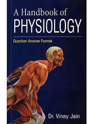 The Handbook of Physiology (Question Answer Format)