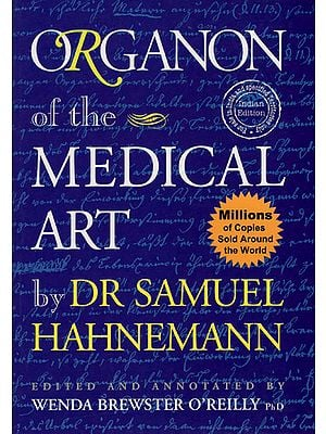 Organon of the Medical Art by Dr Samuel Hahnemann