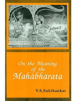 On the Meating of the Mahabharata