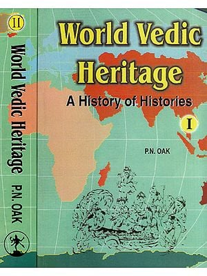 World Vedic Heritage - A History of Histories (Set of 2 Volumes)