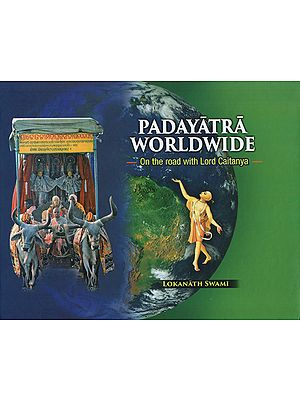 Padyatra Worldwide: On the Road with Lord Chaitanya