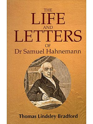 The Life and Letters of Dr Samuel Hahnemann