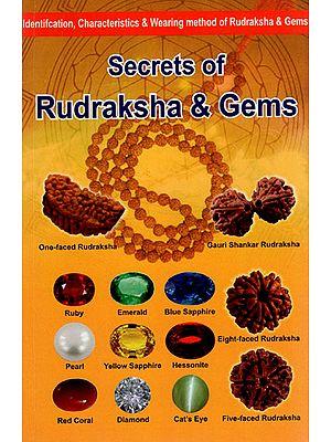 Secrets of Rudraksha and Gems (Identification, Characteristics and Wearing Method of Rudraksha and Gems)