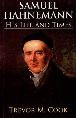 Samuel Hahnemann (His Life and Times)