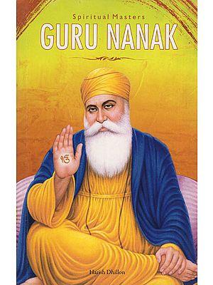 Guru Nanak - Spiritual Masters