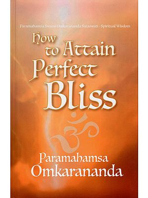 How to Attain Perfect Bliss