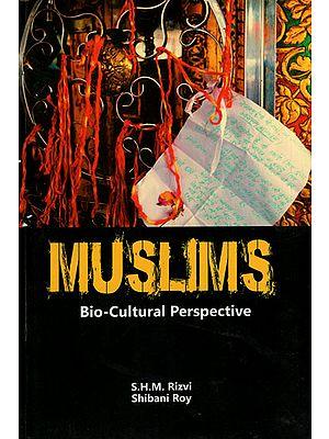 Muslims (Bio-Cultural Perspective)