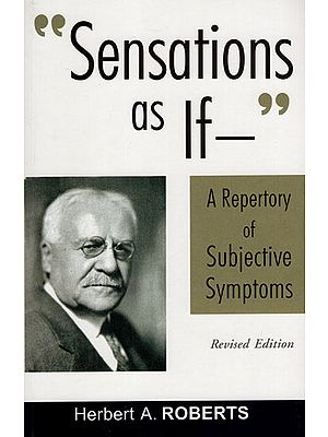 Sensations as if a Repertory of Subjective Symptoms