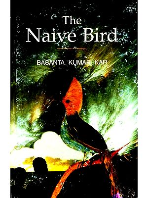 The Naive Bird (Collection of Poems)
