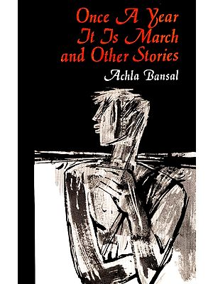 Once A year It Is March and Other Stories