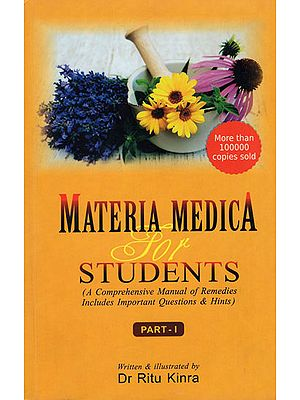Materia Medica for Students (A Comprehensive Manual of Remedies Includes Important Questions and Hints)