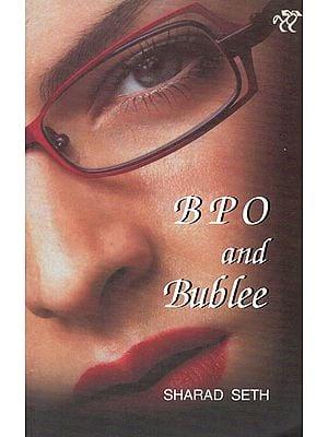 BPO and Bublee (Novel)