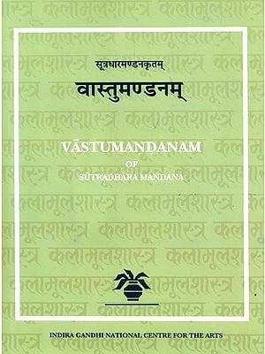 Vastumandanam of Sutradhara Mandana